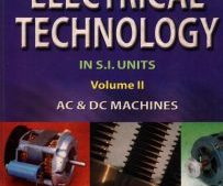 Textbook of Electrical Technology : AC and DC Machines (Volume – 2)