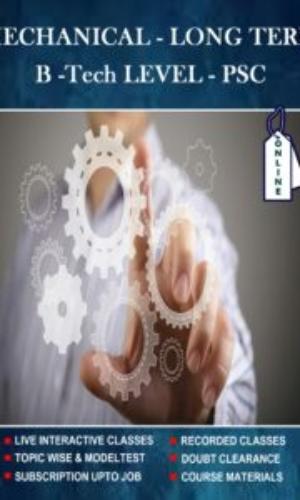 Mechanical Btech  long term (PSC level)