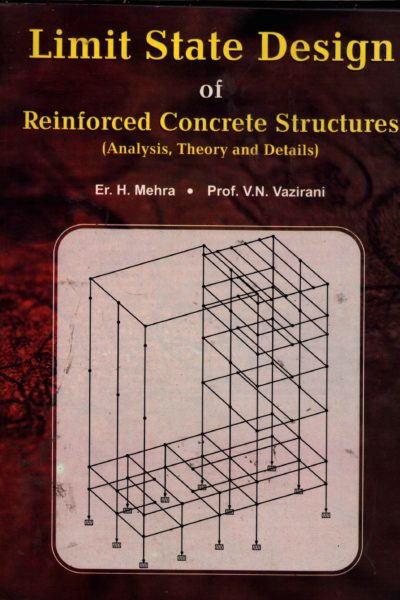 Limit State Design of Reinforced Concrete Structures (Analysis, Theory and Details) clearance sale